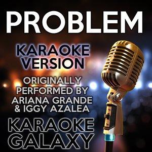 Karaoke Galaxy - Problem