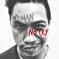 Women No Cry — Donell Lewis, Sesh