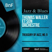 Treasury of Jazz, No. 9 — Thomas Waller et son orchestre