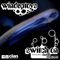 Switch On — WindUpToys