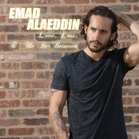 Love, Loss, & the in-Between — Emad Alaeddin