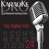 Top Italian Hits, Vol. 24 — Karaoke Pro Band