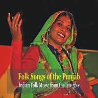 Folk Songs of the Punjab - Indian Folk Music From the 50's — сборник