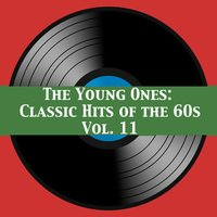 The Young Ones: Classic Hits of the 60s, Vol. 11 — сборник