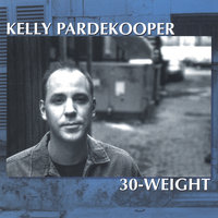30-Weight — Kelly Pardekooper