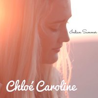 Indian Summer — Chloé Caroline