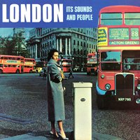London - It's Sounds and People — Reggie Brooks