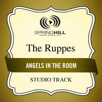 Angels In The Room (Studio Track) — The Ruppes