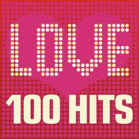 Love Songs - 100 Hits: Ballads, sad songs and tear jerkers inc. Beyonce, Michael Jackson and John Legend — сборник
