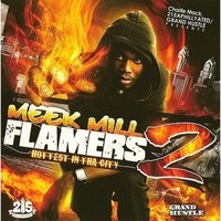 Flamers 2 — Meek Mill