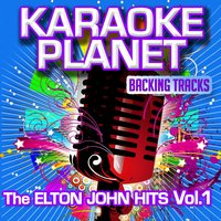 The Elton John Hits, Vol. 1 — A-Type Player, Karaoke Planet