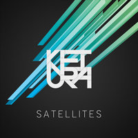 Satellites — Ketura