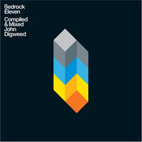 Bedrock 11 Compiled & Mixed John Digweed — Christian Smith, John Digweed