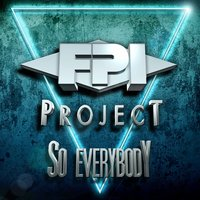 So Everybody — FPI Project
