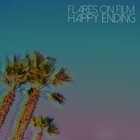 Happy Ending — Flares on Film