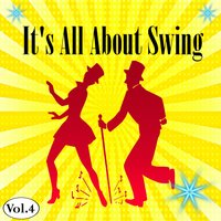 It's All About Swing, Vol. 4 — сборник