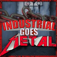 Industrial Goes Metal — сборник