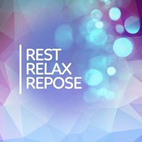 Rest - Relax - Repose — Outside Broadcast Recordings, Sonidos de la Naturaleza Relajacion, Sounds of Nature White Noise for Mindfulness Meditation and Relaxation, Sonidos de la naturaleza Relajacion|Sounds of Nature White Noise for Mindfulness Meditation and Relaxation