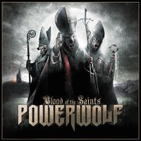 Blood of the Saints — Powerwolf
