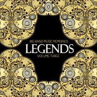 Big Band Music Memories: Legends, Vol. 3 — сборник