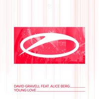 Young Love — David Gravell, Alice Berg