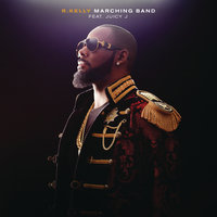 Marching Band — R. Kelly