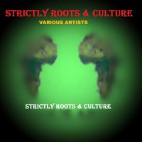 Strictly Roots & Culture — сборник