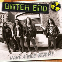 Have A Nice Death! — Bitter End