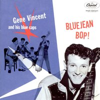 Blue Jean Bop — Gene Vincent & His Blue Caps