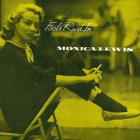Fools Rush In — Monica Lewis