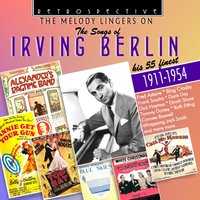 "The Songs of Irving Berlin ""The Melody Lingers On"" — сборник"