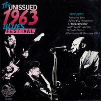 The Unissued 1963 Blues Festivals — сборник