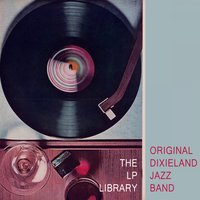 The Lp Library — Original Dixieland Jazz Band