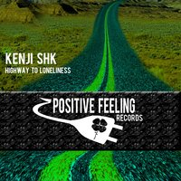 Highway to Loneliness — Kenji Shk