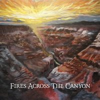 Fires Across the Canyon — The Jeff Bove Project