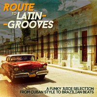 Route to Latin-Grooves — сборник