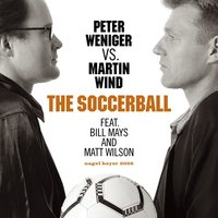 The Soccerball — Matt Wilson, Peter Weniger, Martin Wind, Bill Mays