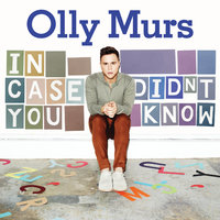 In Case You Didn't Know — Olly Murs