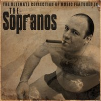 The Ulitmate Collection of Music Featured in the Sopranos — сборник