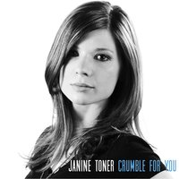 Crumble for You — Janine Toner