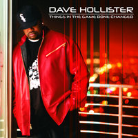 Things In The Game Done Changed — Dave Hollister