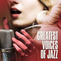 Greatest Voices Of Jazz — сборник