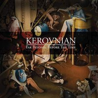 Far Beyond, Before the Time — Kerovnian