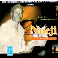 Nneji Special — Imo Brothers International Band of Owerri