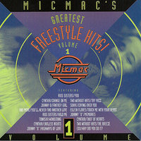 Micmac's Greatest Freestyle Hits! volume 1 — сборник