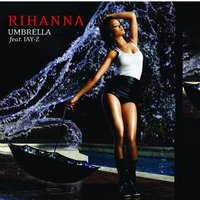 Umbrella — Jay-Z, Rihanna