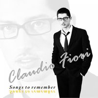 Songs to Remember — Claudio Fiori