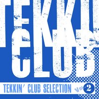 Tekkin' Club Selection, Vol. 2 — сборник