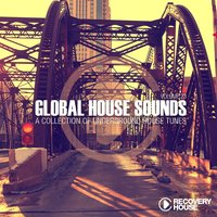 Global House Sounds, Vol. 23 — сборник