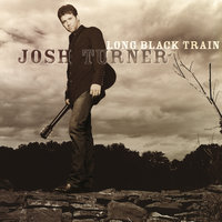 Long Black Train — Josh Turner